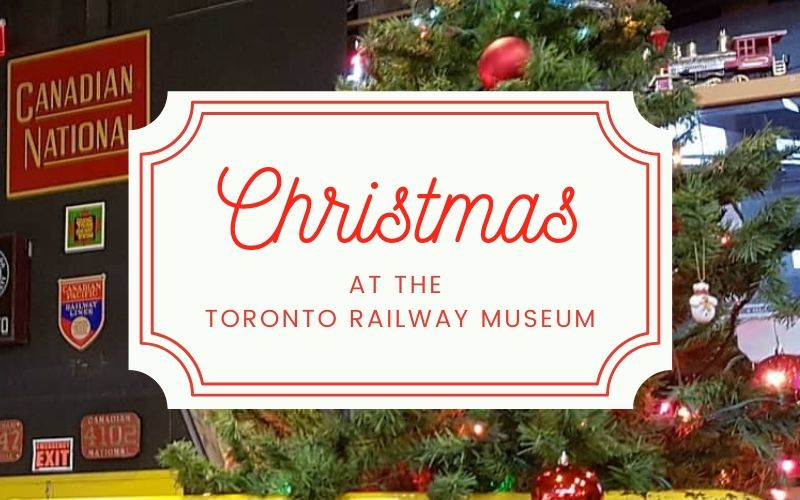 Christmas at Toronto Railway Museum